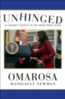Unhinged : An Insider's Account of the Trump White House - Book