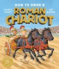 How to Drive a Roman Chariot