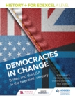 History+ for Edexcel A Level: Democracies in change: Britain and the USA in the twentieth century