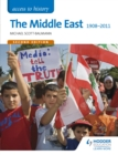 Access to History: The Middle East 1908-2011 Second Edition