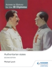 Access to History for the IB Diploma: Authoritarian states Second Edition - Book