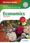 Cambridge International AS/A Level Economics Revision Guide second edition - Book