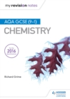 My Revision Notes : AQA GCSE (9-1) Chemistry