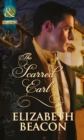 The Scarred Earl (Mills & Boon Historical)