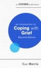 An Introduction to Coping with Grief, 2nd Edition