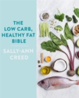 The Low-Carb, Healthy Fat Bible - Book
