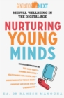 Nurturing Young Minds : Mental Wellbeing in the Digital Age