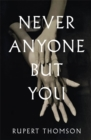 Never Anyone But You - Book