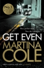 Get Even : A dark thriller of murder, mystery and revenge
