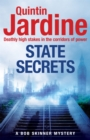 State Secrets (Bob Skinner series, Book 28) : A terrible act in the heart of Westminster. A tough-talking cop faces his most challenging investigation...