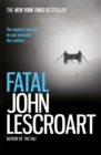 Fatal : A captivating thriller of a love affair that turns deadly