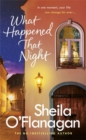 What Happened That Night : A page-turning read by the No. 1 Bestselling author - Book