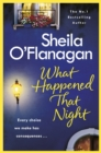 What Happened That Night : A page-turning read by the No. 1 Bestselling author - eBook