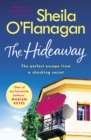 The Hideaway : An irresistible story of secrets, heartbreak and a surprising new beginning. A No. 1 bestseller - eBook