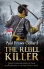 The Rebel Killer (Jack Lark, Book 7) : A gripping tale of revenge in the American Civil War - Book
