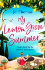 My Lemon Grove Summer : Escape to Sicily and reveal its secrets in this perfect summer read - Book