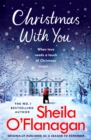 Christmas With You : Curl up for a feel-good Christmas treat with No. 1 bestseller Sheila O'Flanagan - Book
