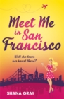 Meet Me In San Francisco