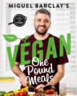 Vegan One Pound Meals : Delicious budget-friendly plant-based recipes all for  1 per person