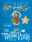 TRUTH PIXIE SIGNED EDITION - Book