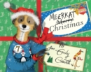 MEERKAT CHRISTMAS SIGNED EDITION