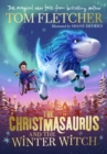 CHRISTMASAURUS & THE WINTER WITCH SIGNED
