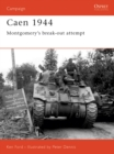 Caen 1944 : Montgomery s break-out attempt