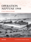 Operation Neptune 1944 : D-Day s Seaborne Armada
