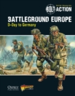 Bolt Action: Battleground Europe : D-Day to Germany