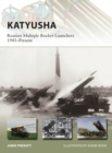 Katyusha : Russian Multiple Rocket Launchers 1941-Present