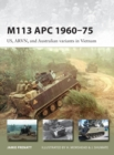 M113 APC 1960-75 : US, ARVN, and Australian variants in Vietnam