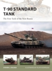 T-90 Standard Tank : The First Tank of the New Russia