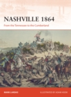 Nashville 1864 : From the Tennessee to the Cumberland