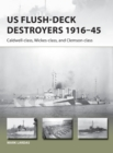 US Flush-Deck Destroyers 1916-45 : Caldwell, Wickes, and Clemson classes