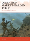 Operation Market-Garden 1944 3 : The British XXX Corps Missions