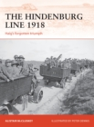 The Hindenburg Line 1918 : Haig's Forgotten Triumph
