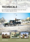 Technicals : Non-Standard Tactical Vehicles from the Great Toyota War to modern Special Forces