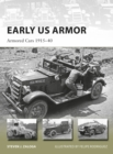 Early US Armor : Armored Cars 1915-40