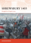 Shrewsbury 1403 : Struggle for a Fragile Crown