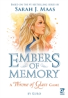 Embers of Memory: A Throne of Glass Game - Book