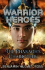 Warrior Heroes: The Pharaoh's Charioteer