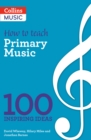 How to teach Primary Music - Book