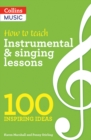 How to teach Instrumental & Singing Lessons - Book