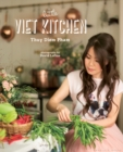 The Little Viet Kitchen : Over 100 authentic and delicious Vietnamese recipes - Book