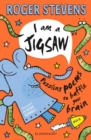 I am a Jigsaw : Puzzling poems to baffle your brain