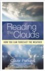 Reading the Clouds : How You Can Forecast the Weather - Book