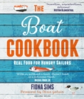 The Boat Cookbook 2nd edition : Real Food for Hungry Sailors - Book