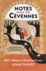 Notes from the Cevennes : Half a Lifetime in Provincial France