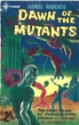 Dawn of the Mutants