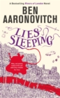 Lies Sleeping : The New Bestselling Rivers of London novel